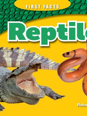 9781925425857 Reptiles First Facts.indd